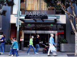 Hilton Parc 55 San Francisco Union Square, סן פרנסיסקו